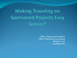 Traveling on Sponsored Projects: how to ensure smooth and s