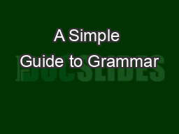 A Simple Guide to Grammar