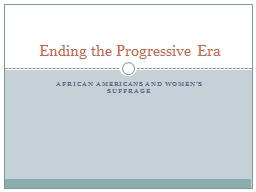 African Americans and Women's Suffrage PowerPoint PPT Presentation