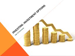 Investing- investment options