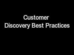 Customer Discovery Best Practices