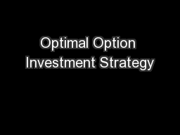Optimal Option Investment Strategy PowerPoint PPT Presentation