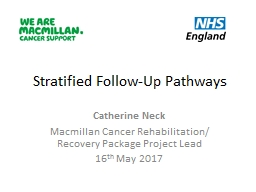 Stratified Follow-Up Pathways