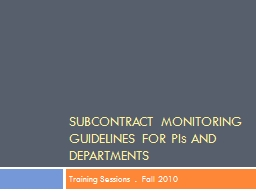 Subcontract Monitoring Guidelines for PI