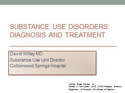 Substance Use Disorders: Diagnosis and Treatment