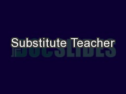 Substitute Teacher PowerPoint PPT Presentation