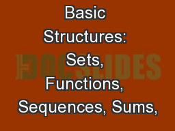 Basic Structures: Sets, Functions, Sequences, Sums,