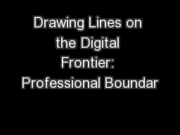 Drawing Lines on the Digital Frontier: Professional Boundar