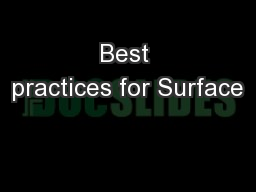 Best practices for Surface