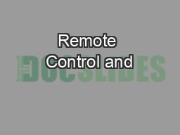 Remote Control and PowerPoint PPT Presentation