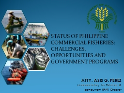 STATUS OF PHILIPPINE COMMERCIAL FISHERIES: