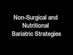 Non-Surgical and Nutritional Bariatric Strategies