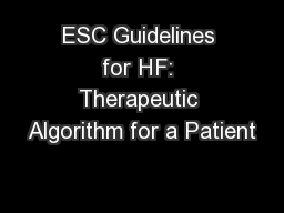 ESC Guidelines for HF: Therapeutic Algorithm for a Patient