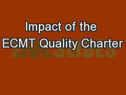 Impact of the ECMT Quality Charter