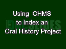 Using  OHMS to Index an Oral History Project