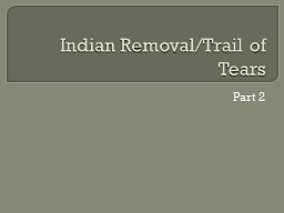 Indian Removal/Trail of Tears