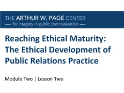 Reaching Ethical Maturity: The Ethical Development of Publi