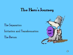 The Hero's Journey PowerPoint PPT Presentation