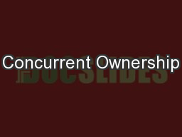 Concurrent Ownership