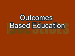 Outcomes Based Education PowerPoint PPT Presentation