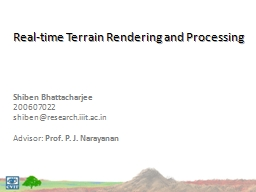 Real-time Terrain Rendering and Processing