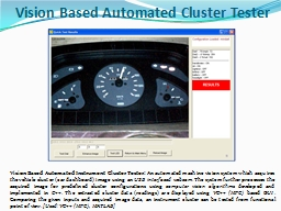 Vision Based Automated Cluster Tester PowerPoint PPT Presentation