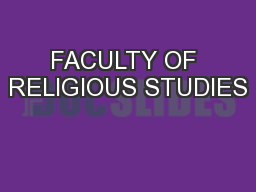 FACULTY OF RELIGIOUS STUDIES