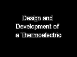 Design and Development of a Thermoelectric