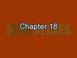Chapter 18 PowerPoint PPT Presentation
