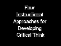 Four Instructional Approaches for Developing Critical Think