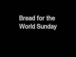 Bread for the World Sunday
