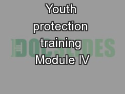 Youth protection training Module IV