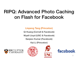 RIPQ: Advanced Photo Caching on Flash for Facebook