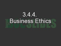 3.4.4. Business Ethics