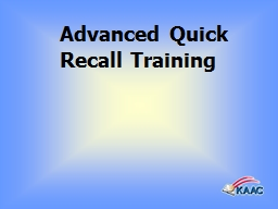 Advanced Quick Recall Training