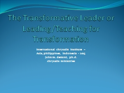 The Transformative Leader or PowerPoint PPT Presentation