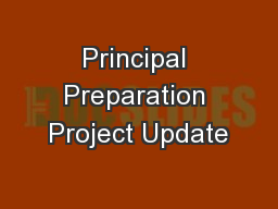 Principal Preparation Project Update PowerPoint PPT Presentation
