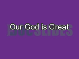 Our God is Great