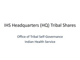 IHS Headquarters (HQ) Tribal Shares