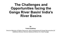 The Challenges and Opportunities facing the Ganga River Bas