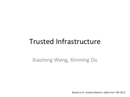 Trusted Infrastructure