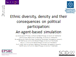 Ethnic diversity, density and their consequences on politic