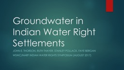 Groundwater in Indian Water Right Settlements