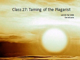 Class 27: Taming of the