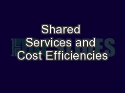 Shared Services and Cost Efficiencies