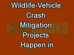 Making Wildlife-Vehicle Crash Mitigation Projects Happen in