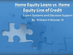 Home Equity Loans vs. Home Equity Line of Credit