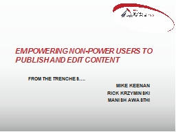 Empowering non-power users to publish and edit content
