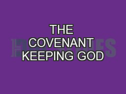 THE COVENANT KEEPING GOD