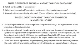 THREE ELEMENTS OF  THE USUAL CABINET COALITION BARGAINING